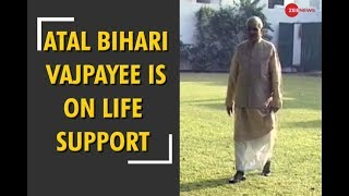 Atal Bihari Vajpayee is on life-support system