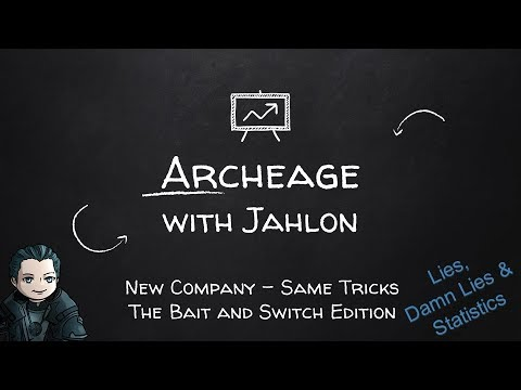 Archeage - 5.1 The Bait And Switch Edition