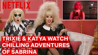 Drag Queens Trixie Mattel and Katya React to Chilling Adventures of Sabrina | Netflix