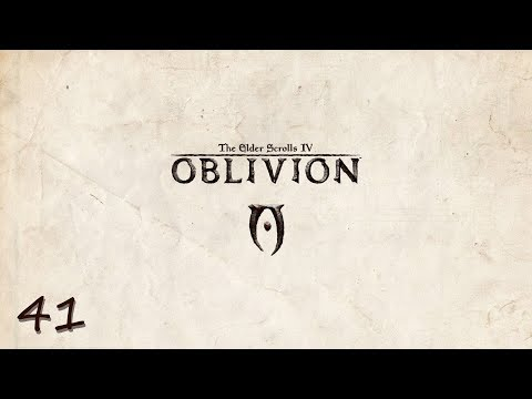 The Elder Scrolls IV: Oblivion | Constantly Attacked | [Part 41]