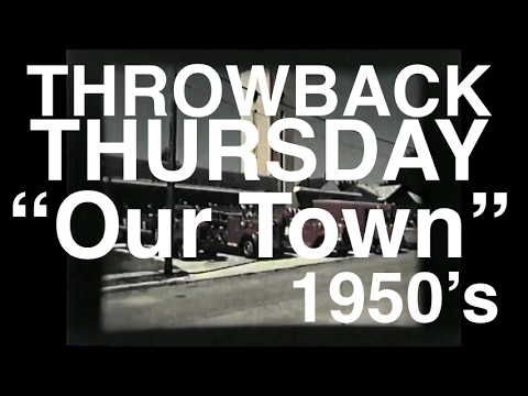 """Throwback Thursday: """"Our Town"""" from the 1950's"""