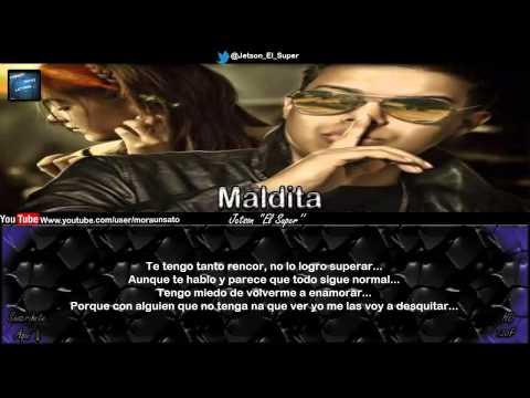 Maldita (Letra) - Jetson ''El Super''