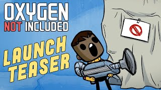 Oxygen Not Included [Animated Short] - Launch Teaser