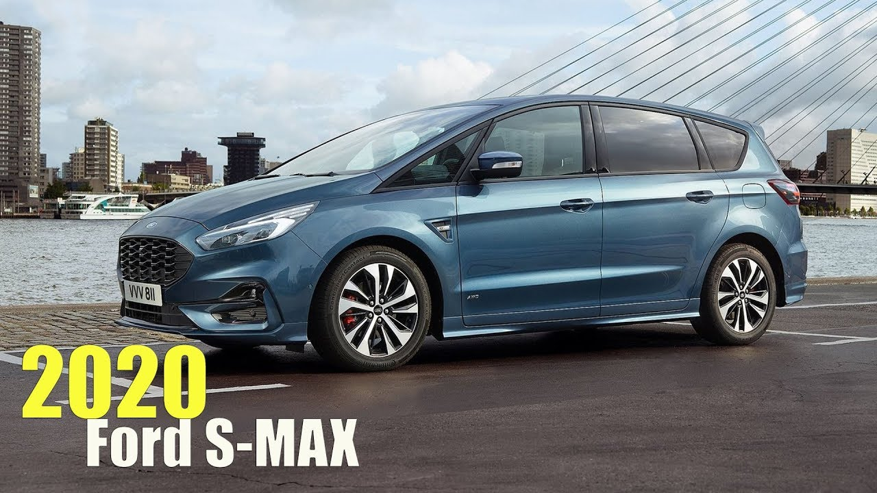 2020 Ford S Max Youtube