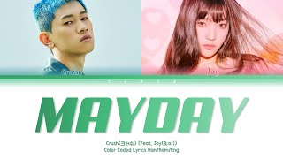 Download lagu Crush(크러쉬) - Mayday(자나깨나) (Feat. Joy(조이)) [Color Coded Lyrics/Han/Rom/Eng]