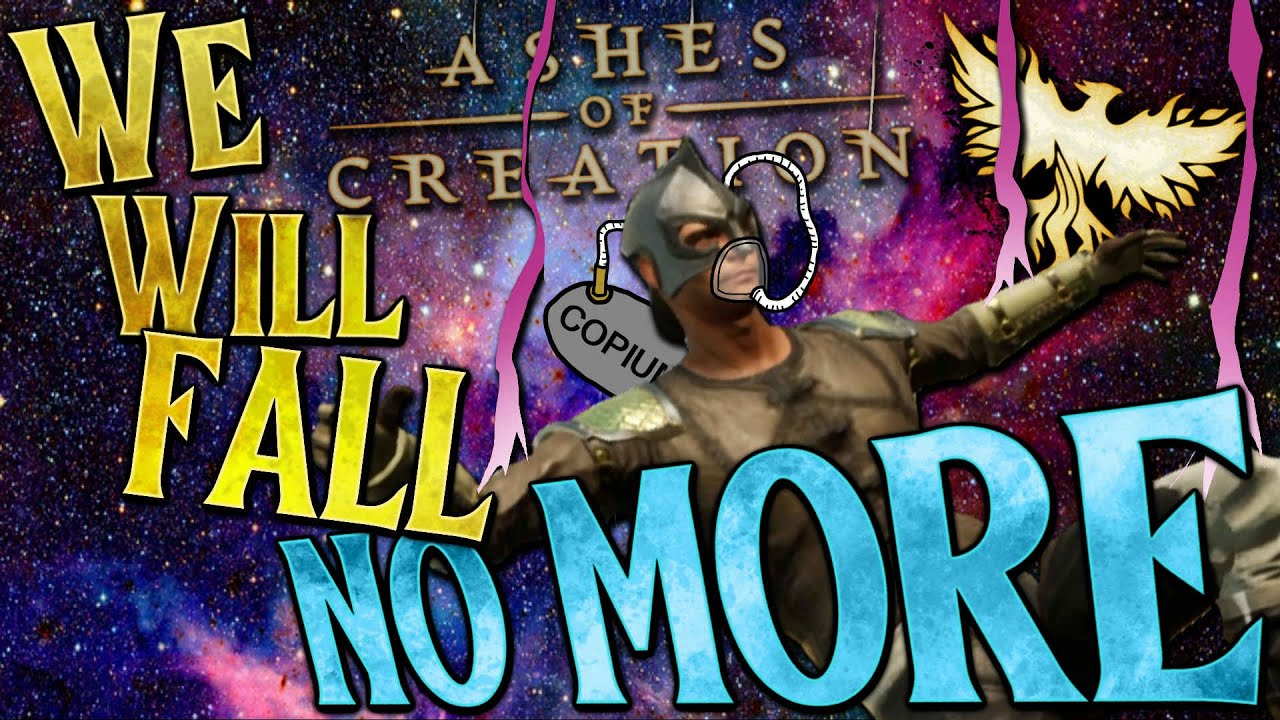 Ashes of Creation: We Shall Fall NO MORE! The Final Big Fix