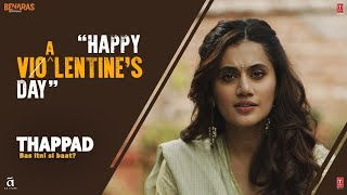 Happy Violentine's Day | Thappad | Taapsee Pannu | Anubhav Sinha | Bhushan Kumar | 28 February 2020