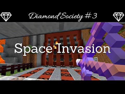 Diamond Society #3 Space Invasion