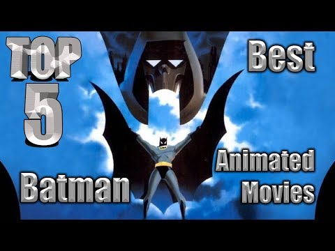 Top 5 Best Batman Animated Movies