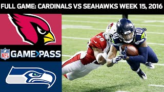 Arizona Cardinals vs. Seattle Seahawks Week 16, 2016 FULL Game