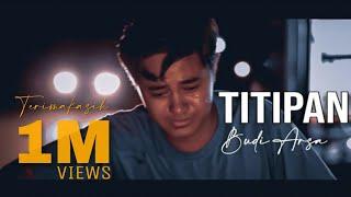 Lagu Bali Terbaru | TITIPAN - BUDI ARSA (Official Music Video)