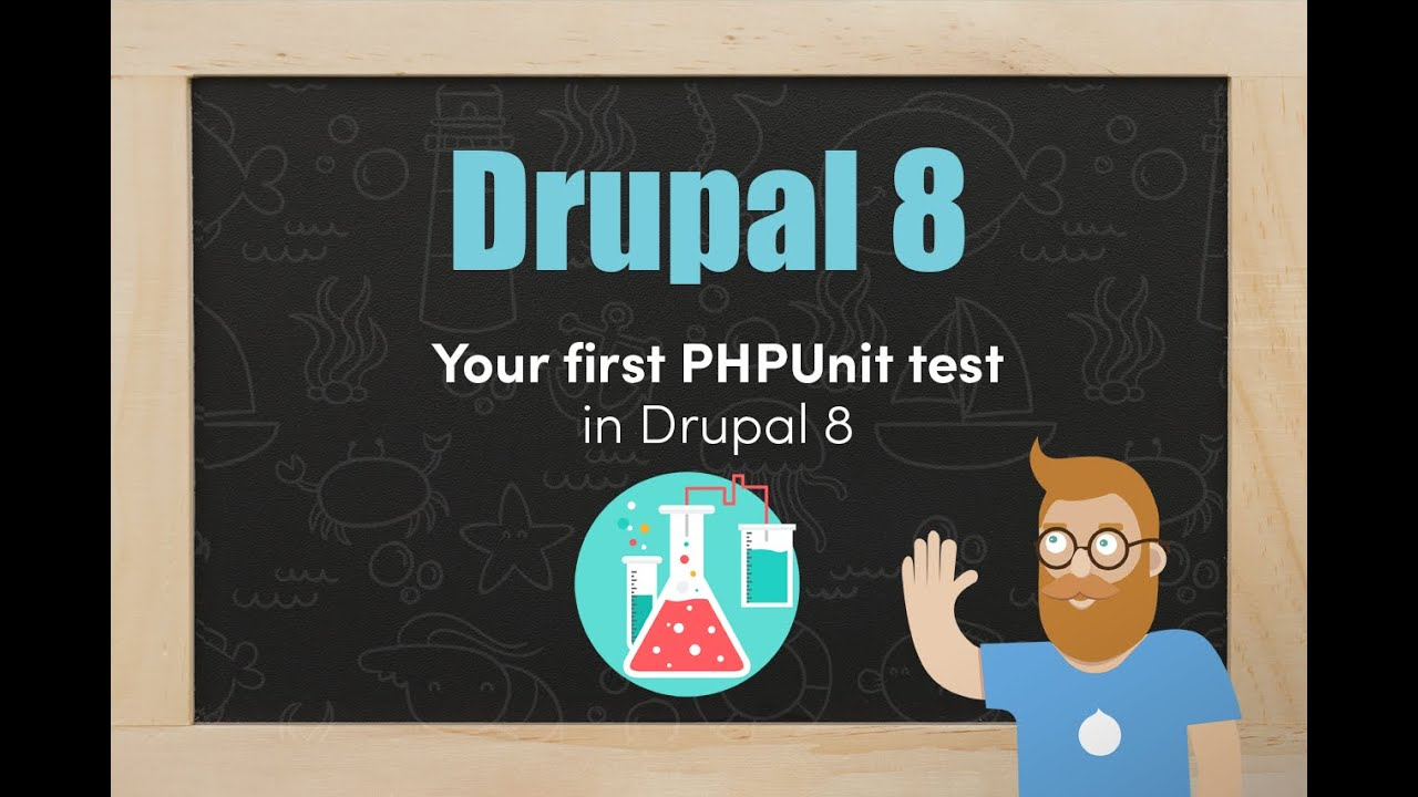 Our first PHPunit test in Drupal 8 | Drupal Up - Drupal 8 Video