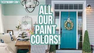 ALL OUR PAINT COLORS! 🖌 Whole Home Tour