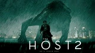 The Host 2 movie trailer 2018.by jack is back Jackisback
