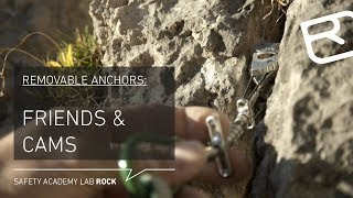 Removable Anchors: Safely positioning friends and cams