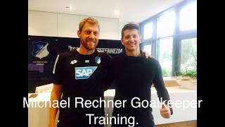 Michael Rechner Goalkeeper Training TSG 1899 Hoffenhaim.