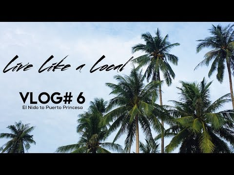 GoPro Travel Vlog#6 - Live Like a Local (in Palawan)