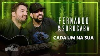Baixar CADA UM NA SUA - FERNANDO & SOROCABA ENSINA COMO TOCAR A MÚSICA (aula de violão) | Cifra Club