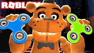 FREDDY FAZBEAR has a FIDGET SPINNER! in Roblox
