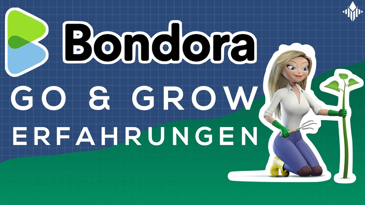 Bondora Go And Grow Erfahrung