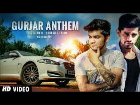 Gurjar Anthem official Video  Dj Song 2017  Yc Gujjar Feat Lokesh Gurjar  I am Desi #1