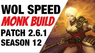 Patch 2.6.1 WOL Speed Monk Build Season 12 Diablo 3