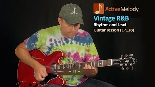 Vintage R&B (Rhythm and Blues) Guitar Lesson - EP118