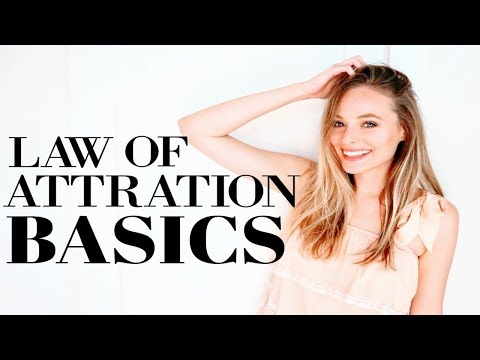 LAW OF ATTRACTION BASICS | Beginners Guide: Everything You Need To Know