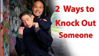 2 ways to knock out someone