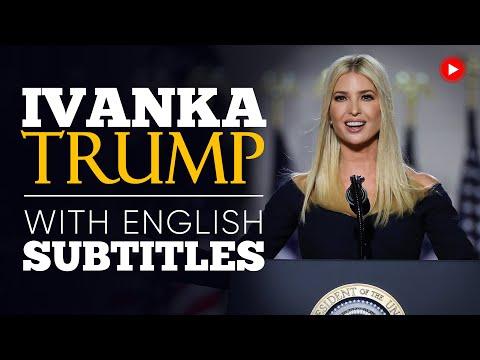 ENGLISH SPEECH   IVANKA TRUMP: What Do We Stand For? (English Subtitles)