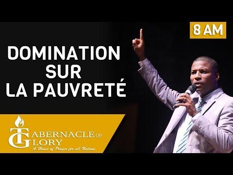 Pasteur Gregory Toussaint   Domination sur la Pauvreté   Tabernacle de Gloire   8 am