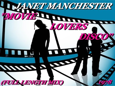 JANET MANCHESTER ''MOVIE LOVERS DISCO'' (FULL LENGTH MIX)(1978)