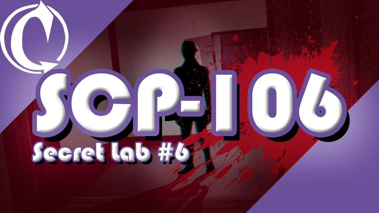 SCP-106 | SCP - Secret Laboratory #6 (SCP-106 Gameplay)