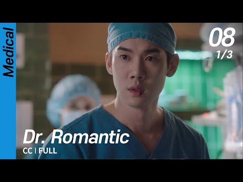 [CC/FULL] Dr. Romantic EP08 (1/3) | 낭만닥터김사부
