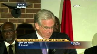 Missouri Governor Jay Nixon Ferguson Press Conference (C-SPAN)