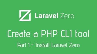 Create your own PHP CLI Tool with Laravel Zero - 1 Install Laravel Zero