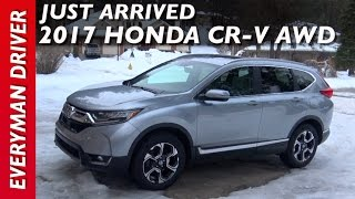 Just Arrived: 2017 Honda CR-V AWD on Everyman Driver