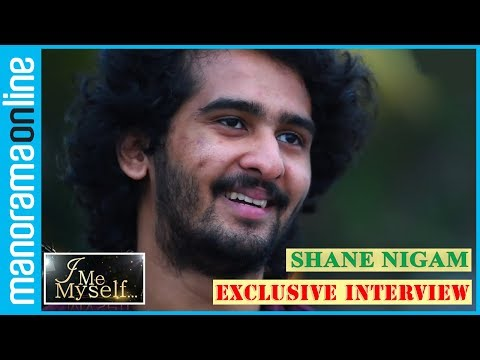Shane Nigam Exclusive Interview // I Me Myself