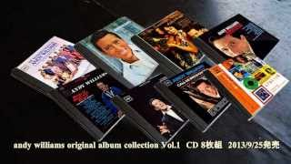 andy  williams original album collection Vol.1  may each day