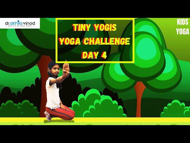 Tiny Yogis 5 Day Yoga Challenge Day 4 | Tiny Yogis Yoga Challenge | Kids Yoga | Yoga For Kids