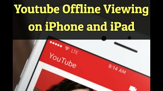 Download Youtube Videos to Watch Offline on iPhone and iPad