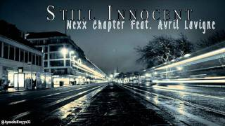 ♫Still Innocent - Nexx Chapter Feat. Avril Lavigne♪