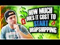 How Much Does It Cost To Start A Dropshipping Business In 2018? *MINIMUM INVESTMENT*