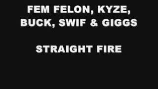 SPARE NO1 & OTB: GIGGS, FEM FELON, KYZE, BUCK & SWIF - STRAIGHT FIRE