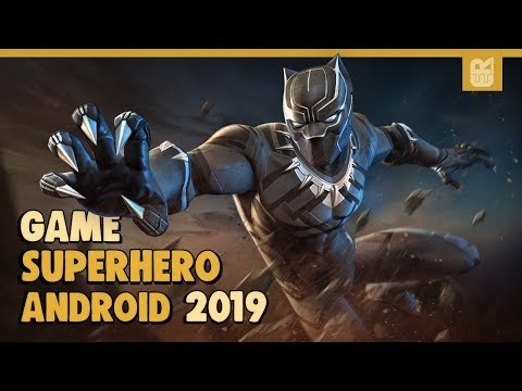 10 Game Android Superhero Terbaik 2019 | Online & Offline