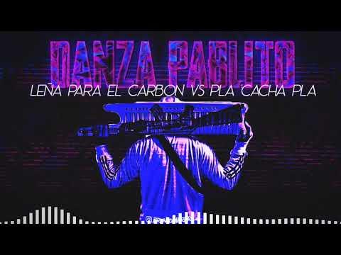 DANZA PABLITO + LEÑA PARA EL CARBÓN VS PLA CACHA PLA - RKT - BRUNO CABRERA DJ