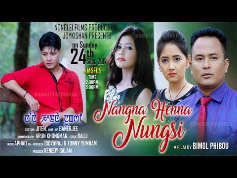 Nangna Henna Nungshi - Official Movie Teaser Release 2017