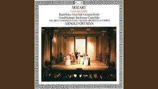 """Mozart: Così fan tutte, K.588 / Act 1 – """"Soave sia il vento..Non son cattivo… Che vita…"""