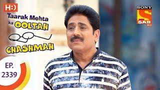 Taarak Mehta Ka Ooltah Chashmah - Ep 2339 - Webisode - 16th November, 2017