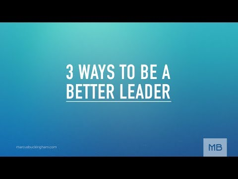 3 Ways to Be a Better Leader